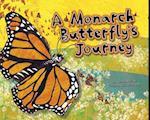 A Monarch Butterfly's Journey (Follow It!)