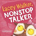 Lacey Walker, Nonstop Talker af Richard Watson, Christianne Jones