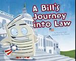 A Bill's Journey into Law af Suzanne Slade