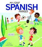 My First Spanish Phrases (Speak Another Language!)