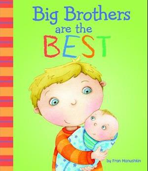 Bog, hardback Big Brothers Are the Best af Kirsten Richards, Fran Manushkin