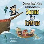 Captain Kidd's Crew Experiments with Sinking and Floating af Mark Weakland, Troy Cummings