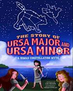 The Story of Ursa Major and Ursa Minor (Nonfiction Picture Books: Night Sky Stories)