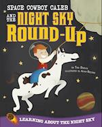 Space Cowboy Caleb and the Night Sky Round-Up (Take It Outside)