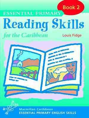 Essential Primary Reading Skills for the Caribbean: Book 2