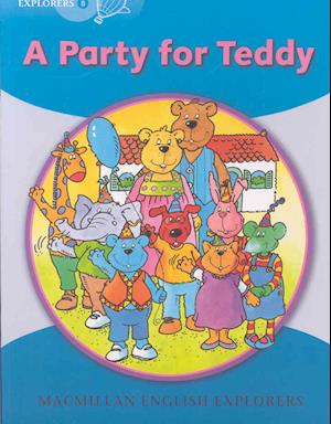 Little Explorers B: A Party for Teddy Bear
