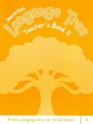 Caribbean Language Tree 5 Teacher's Book