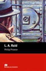 L A Raid (Macmillan Readers)