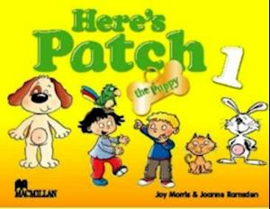 Here's Patch the Puppy 1 Student's Pack International
