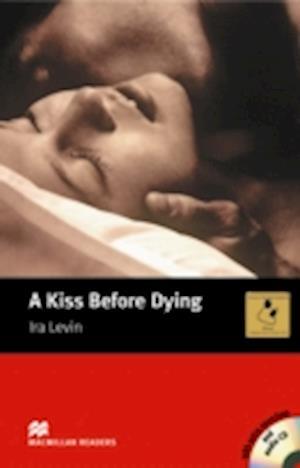 Macmillan Readers Kiss Before Dying A Intermediate Pack