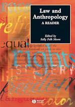 Law and Anthropology (Blackwell Anthologies in Social and Cultural Anthropology)