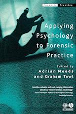 Applying Psychology to Forensic Practice (FORENSIC PRACTICE)
