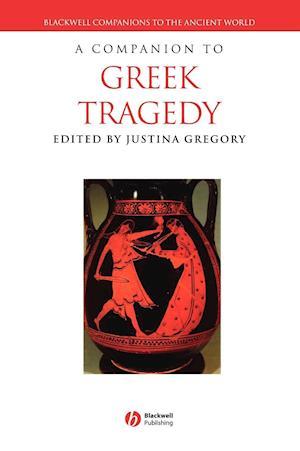 A Companion to Greek Tragedy