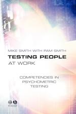 Testing People at Work af Mike Smith, Pam Smith