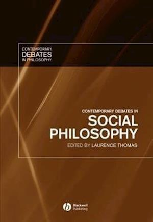 Contemporary Debates in Social Philosophy
