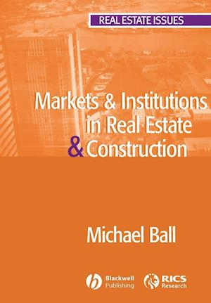 Markets and Institutions in Real Estate and Construction