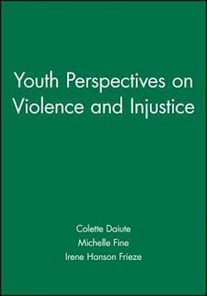 Youth Perspectives on Violence and Injustice