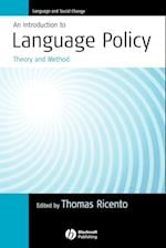 An Introduction to Language Policy - Theory and   Method (Language and Social Change)