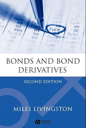 Bonds and Bond Derivatives