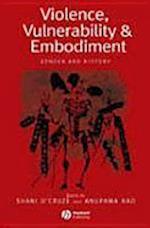 Violence, Vulnerability and Embodiment af Shani D Cruze, Anupama Rao