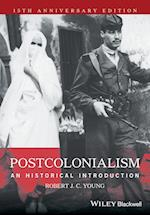 Postcolonialism - an Historical Introduction,     Anniversary Edition
