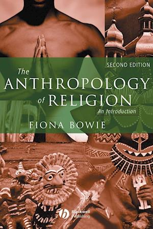 The Anthropology of Religion