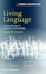 Living Language af Laura M. Ahearn