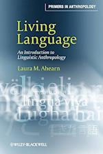 Living Language af Laura M. Ahearn