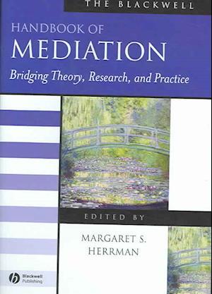 The Blackwell Handbook of Mediation