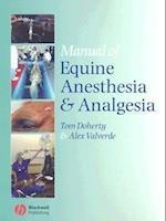 Manual of Equine Anesthesia and Analgesia