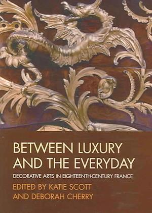 Between Luxury and the Everyday