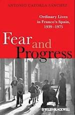 Fear and Progress