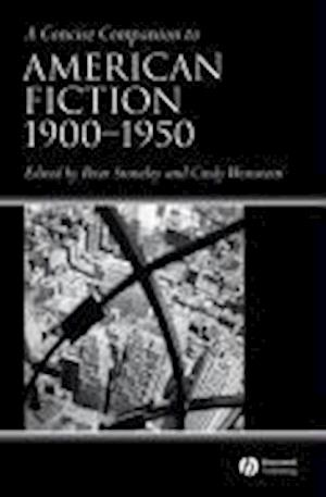 A Concise Companion to American Fiction, 1900 - 1950