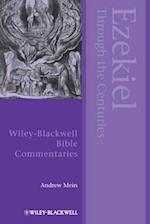 Ezekiel Through the Centuries (Blackwell Bible Commentaries)