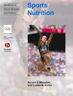 Handbook of Sports Medicine and Science, Sports Nutrition (Olympic Handbook of Sports Medicine)