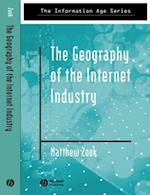 Geography of the Internet Industry (Information Age Series)