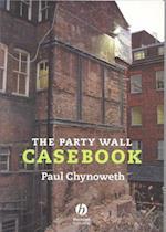 Party Wall Casebook