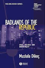 Badlands of the Republic (Rgs-Ibg Book Series)