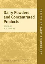 Dairy Powders and Concentrated Products (Society of Dairy Technology Series)