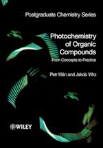 Photochemistry of Organic Compounds (Postgraduate Chemistry Series)