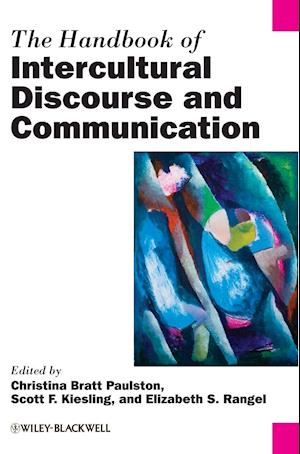 The Handbook of Intercultural Discourse and Communication