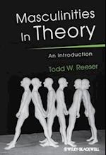 Masculinities in Theory