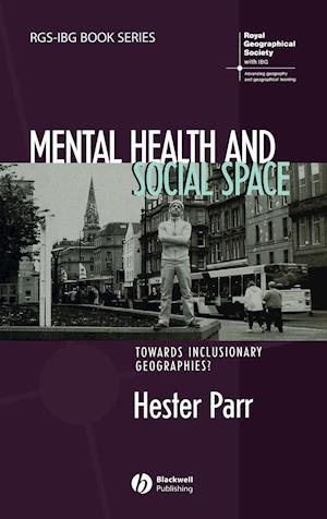 Mental Health and Social Space