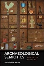 Archaeological Semiotics (Social Archaeology)