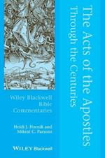 Acts of the Apostles Through the Centuries (Blackwell Bible Commentaries)