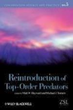 Reintroduction of Top-Order Predators (Conservation Science and Practice Paperback, nr. 5)