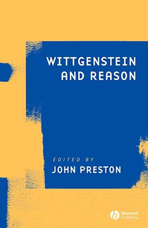 Wittgenstein and Reason