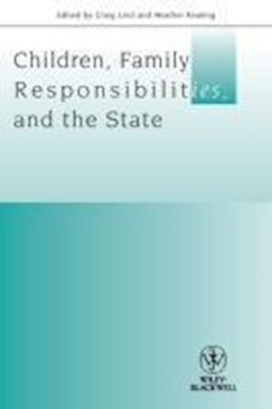 Children, Family Responsibilities and the State
