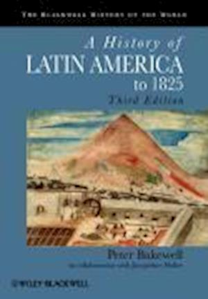 A History of Latin America to 1825