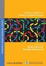 Clinical Context for Evidence-based Practice (Evidence-Based Nursing)
